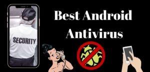 Best Android Antivirus 2019