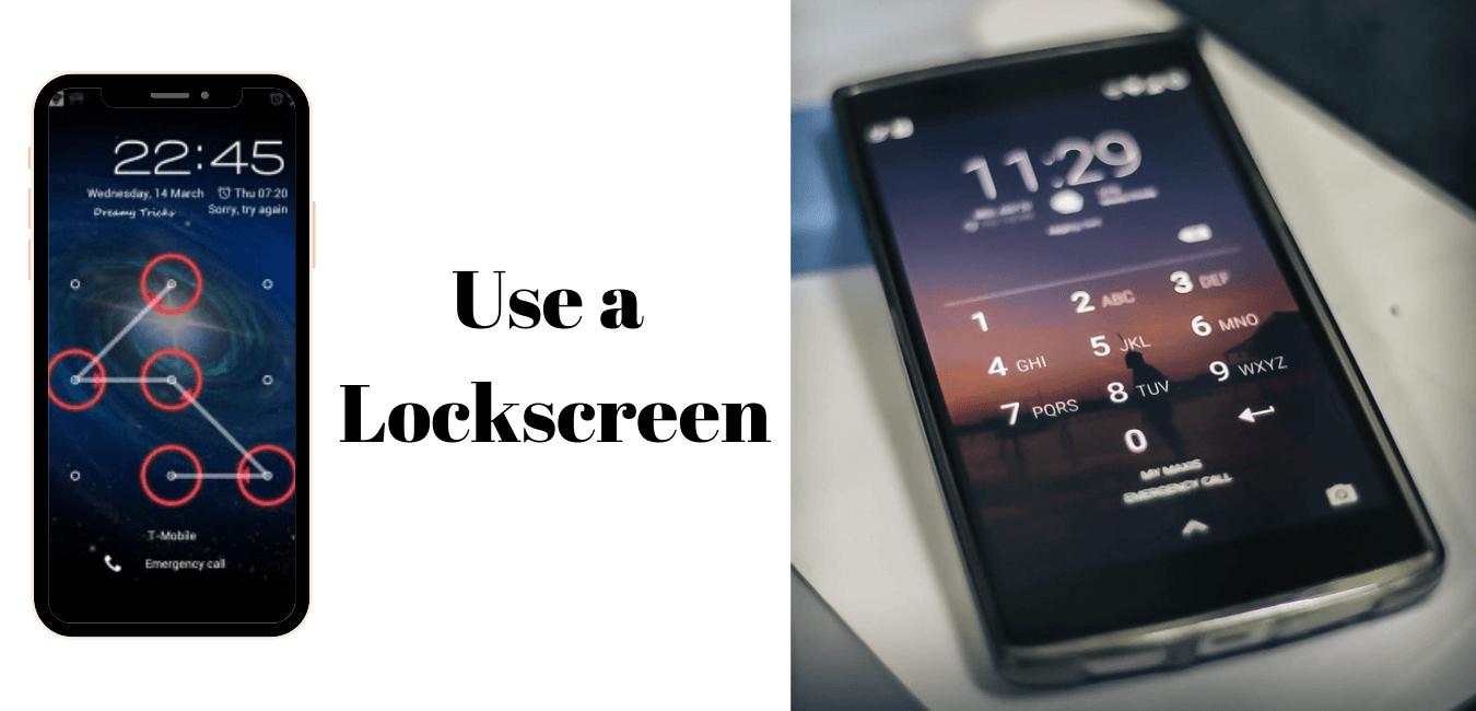 Use a Lockscreen