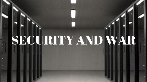 security and war