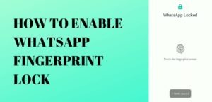 Read more about the article Whatsapp FINGERPRINT लॉक