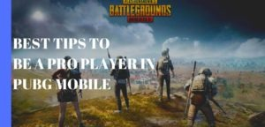 Read more about the article Best Tips to be a pro player in pubg mobile